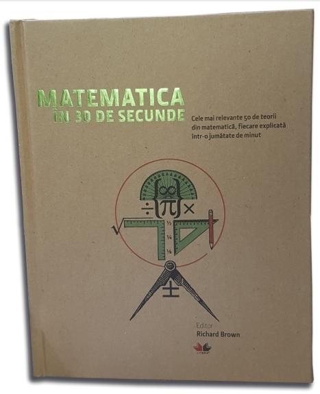 Matematica în 30 de secunde