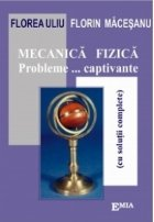 Mecanica fizica. Probleme...captivante(cu solutii complete)