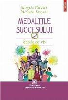 Medaliile succesului 2. Școala de vis