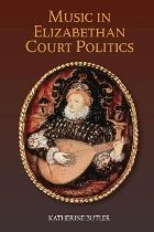 Music in Elizabethan Court Politics