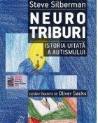 Neurotriburi. Istoria uitata a autismului