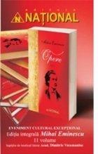 Opere - 11 volume (Editia integrala Mihai Eminescu)