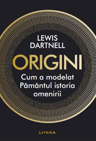 Origini. Cum a modelat Pamantul istoria omenirii