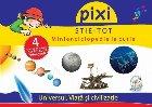 PIXI ȘTIE-TOT. Minienciclopedie la cutie: Universul