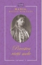 Povestea vietii mele (3 volume)