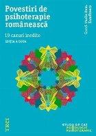 Povestiri psihoterapie romaneasca cazuri inedite