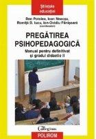 Pregatirea psihopedagogica. Manual pentru definitivat si gradul didactic II