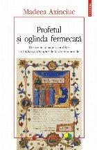 Profetul şi oglinda fermecată. Despre imaginaţie şi profeţie în Călăuza rătăciţilor de Moise Maimonide