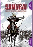 Samurai. Razboi si onoare in Japonia medievala