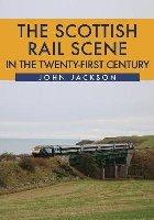Scottish Rail Scene in the Twenty-First Century
