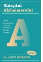 Sfarsitul Alzheimerului. Primul program care previne si inverseaza declinul cognitiv
