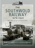 Southwold Railway 1879-1929