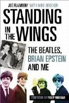 Standing in the Wings: The Beatles, Brian Epstein and Me