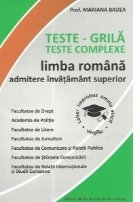 Teste-grila. Teste complexe de limba romana pentru admiterea in invatamantul superior