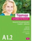 Tipptopp A1.2 - Manual de limba germana pentru incepatori - adolescenti