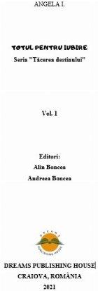 Totul pentru iubire - Vol. 1 (Set of:Tăcerea destinuluiVol. 1)