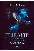 Trezirea unui coşmar - Partea 2 (Set of:EphialtePartea 2)