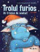 Trolul furios : un Crăciun de neuitat!