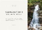 Valea Iadului, colţ de rai în Munţii Apuseni