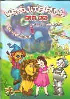 Vrăjitorul din Oz : carte de colorat