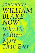 William Blake Now
