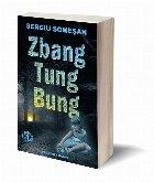 Zbang, Tung, Bung : povestiri SF